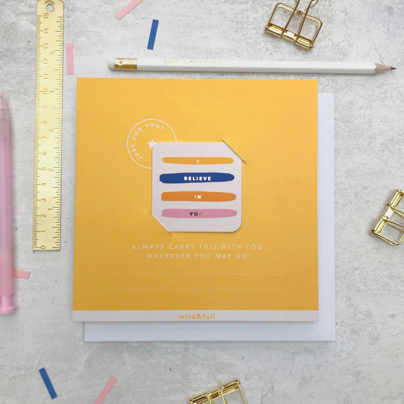 """A unique greetings card alternative. This thoughtful """"I Believe In You"""" quotelet includes space to write your own personal message. Carefully hand finished with a beautiful gold foiled, detachable keepsake quote and comes with a white envelope."""